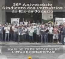 36 anos do Sindicato dos Portuários do RJ